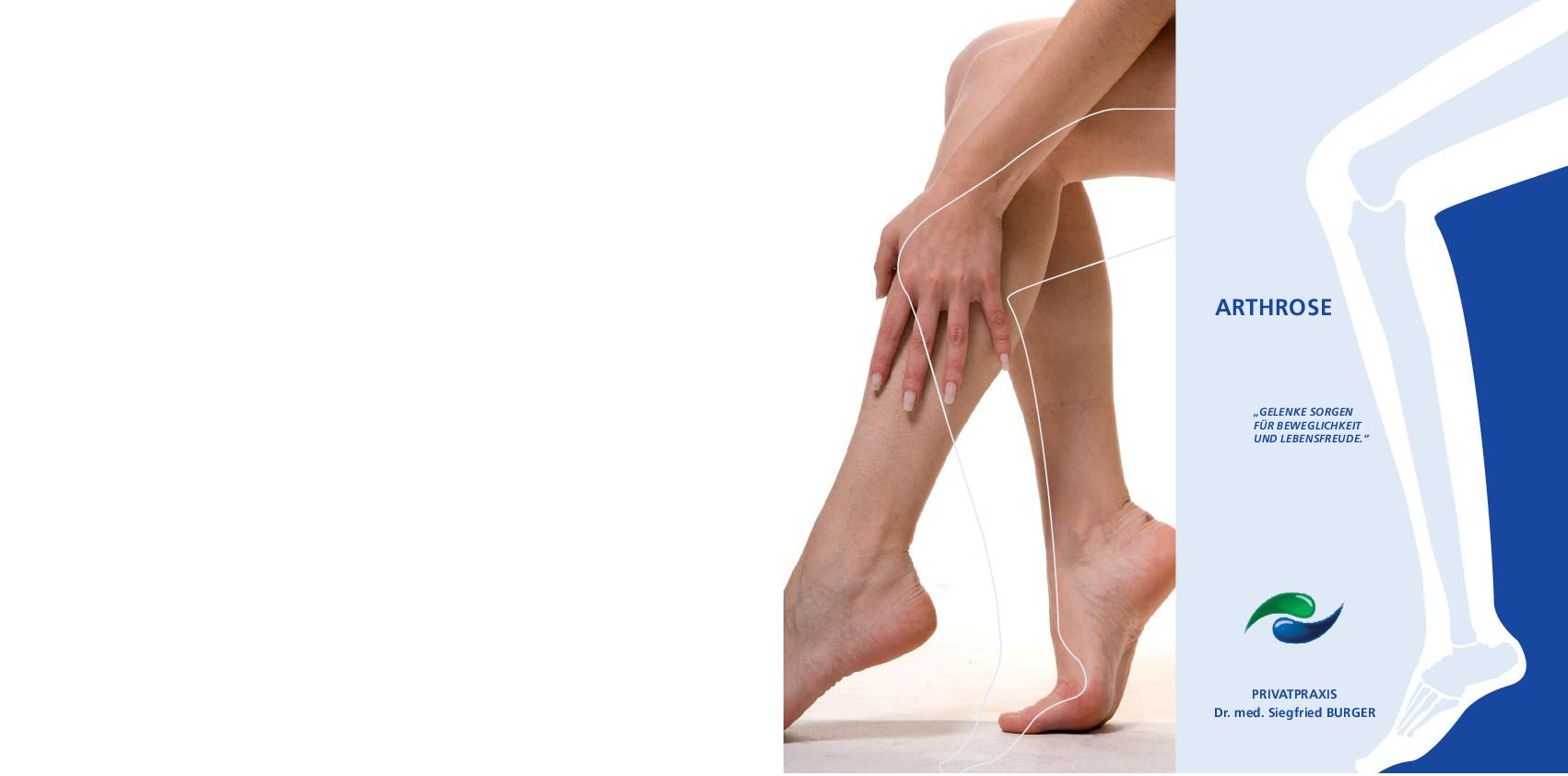 Flyer Arthrose Bei Arthrose gibt es Hilfe. Eine Vielzahl von Behandlungsmöglichkeiten steht zur Verfügung.