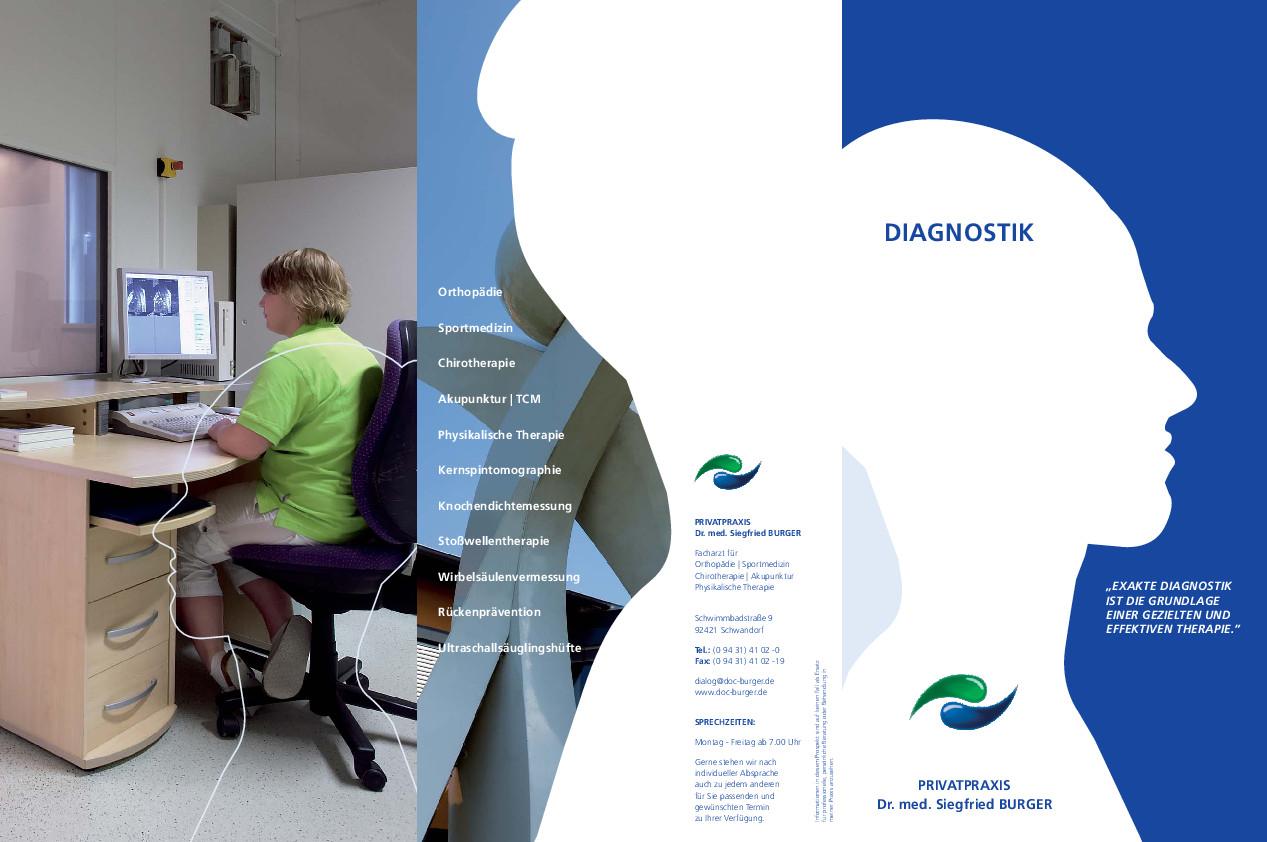 Flyer Diagnostik Um Krankheiten zu erkennen und bedrohliche Konsequenzen ausschließen zu können, muss die Diagnostik so exakt wie möglich sein.